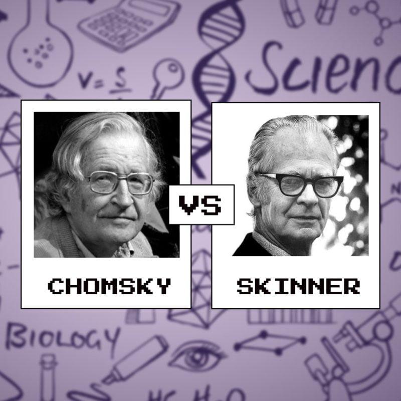Chomsky vs. Skinner